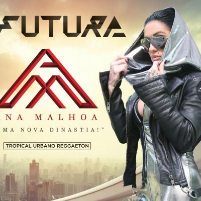 Ana Malhoa - Futura