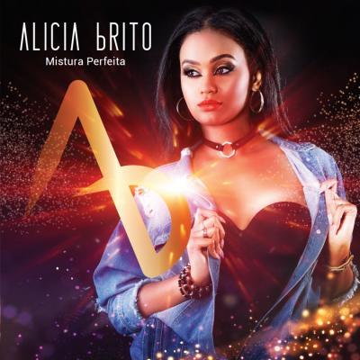 Alicia Brito - Mistura Perfeita