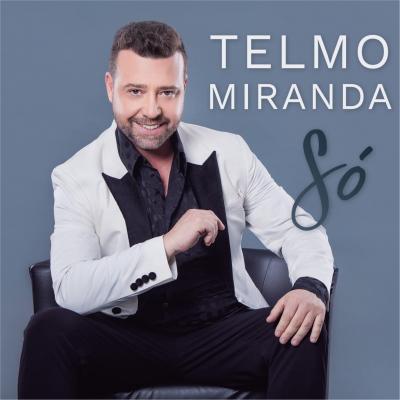 Telmo Miranda - Só