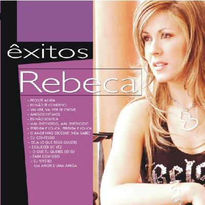 Rebeca - Êxitos
