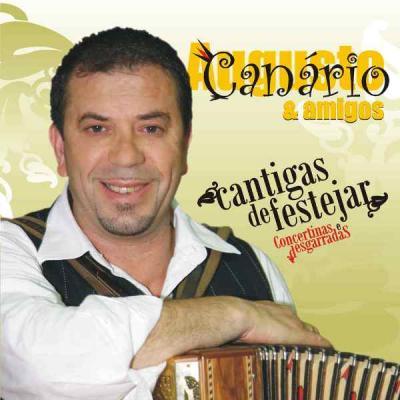 Augusto Canário & Amigos - Cantigas de festejar - Concertinas e Desgarradas