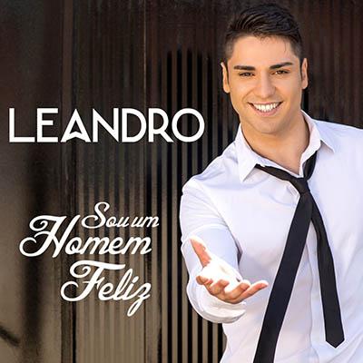 Leandro - Sou um homem feliz