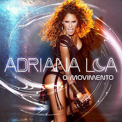 Adriana Lua - O movimento