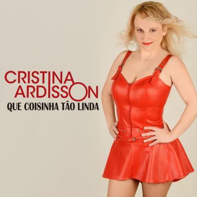 Cristina Ardisson - Que coisinha tão linda