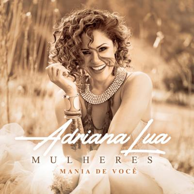 Adriana Lua - Mania de você