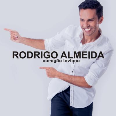 Rodrigo Almeida - Coração leviano