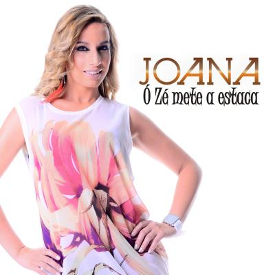 Joana - Ó Zé mete a estaca (single)