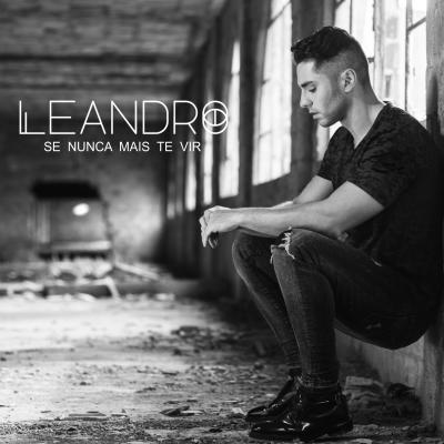 Leandro - Se nunca mais te vir