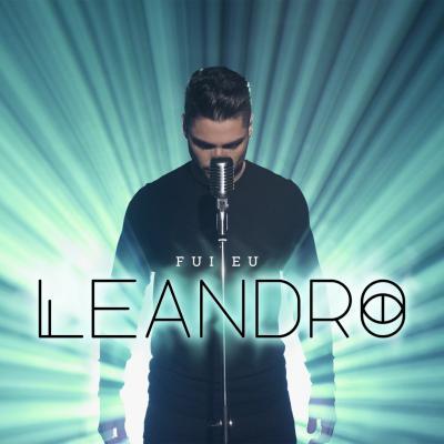 Leandro - Fui eu