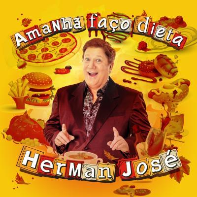 Herman José - Amanhã faço dieta