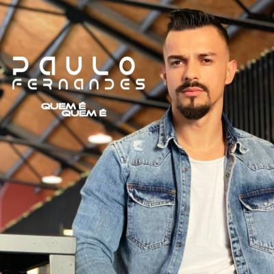 Paulo Fernandes - Quem é, quem é