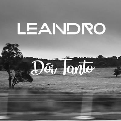Leandro - Dói tanto