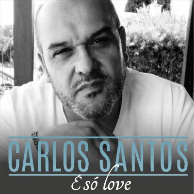 Carlos Santos - É só love
