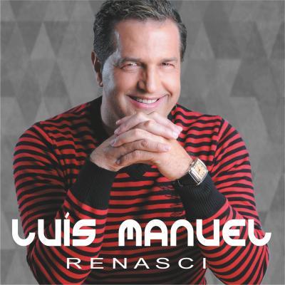 Luís Manuel - Renasci