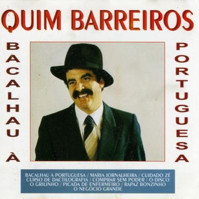 Quim Barreiros - Bacalhau à portuguesa
