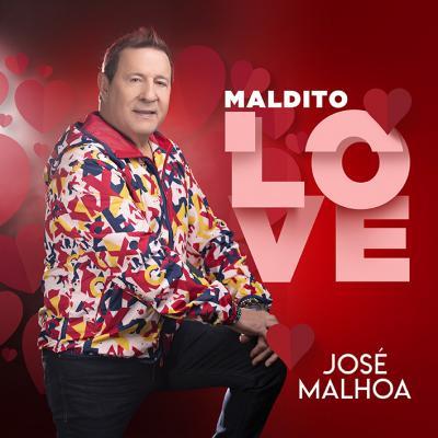 José Malhoa - Maldito Love