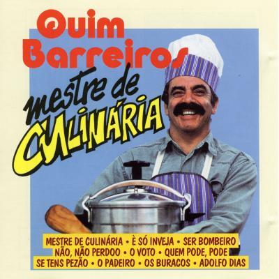 Quim Barreiros - Mestre de Culinária