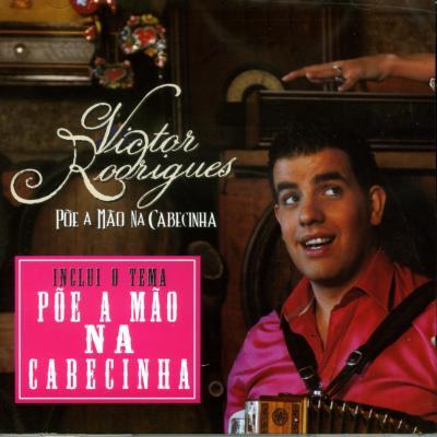 Victor Rodrigues - Põe a mão na cabecinha