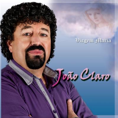 João Claro - Virgem Maria