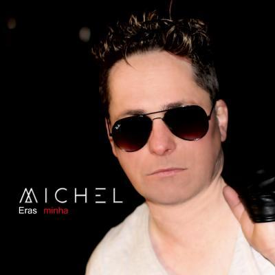 Michel - Eras minha