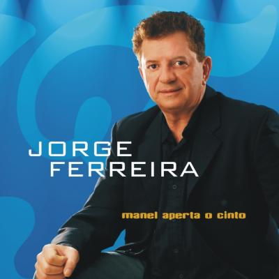 Jorge Ferreira - Manel aperta o cinto