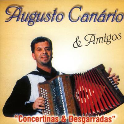 Augusto Canário & Amigos - Concertinas e desgarradas