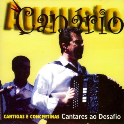 Augusto Canário & Amigos - Cantigas e Concertinas - Cantares ao desafio