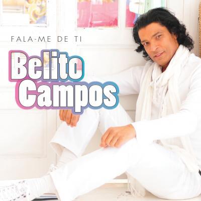Bélito Campos - Fala-me de ti