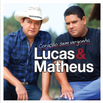 Lucas & Matheus - Coração sem vergonha