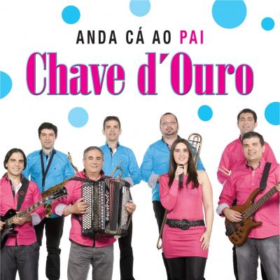 Chave D Ouro - Anda cá ao pai