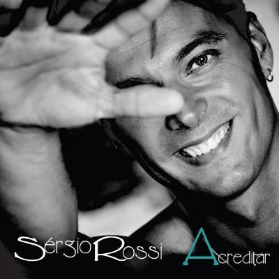 Sérgio Rossi - Acreditar