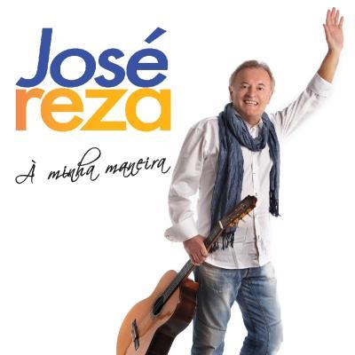 José Reza - À minha maneira