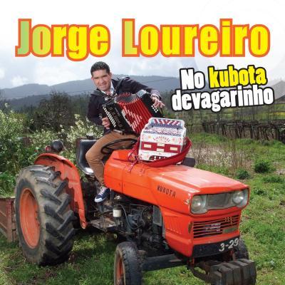 Jorge Loureiro - No kubota devagarinho