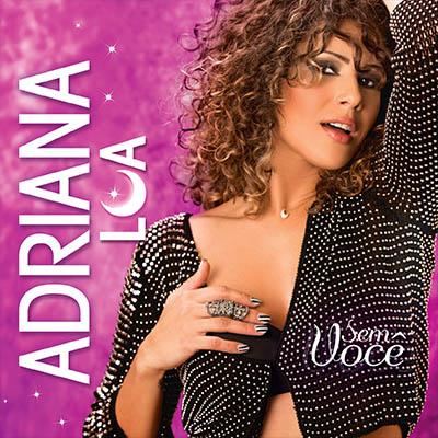 Adriana Lua - Sem você