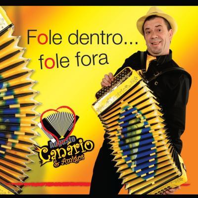 Augusto Canário & Amigos - Fole dentro...fole fora
