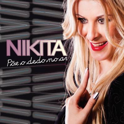 Nikita - Põe o dedo no ar