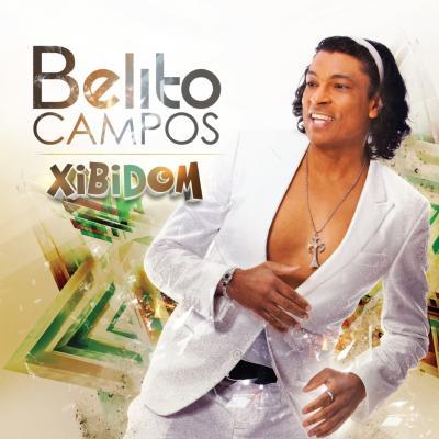 Belito Campos - Xibidom