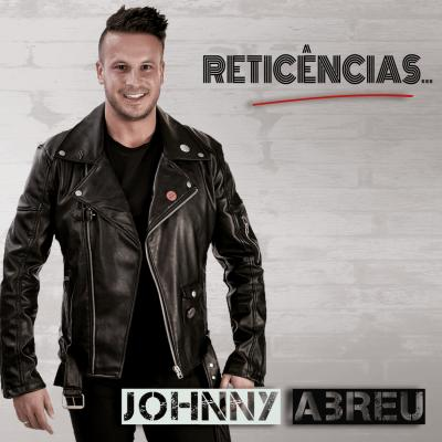 Johnny Abreu - Reticências...