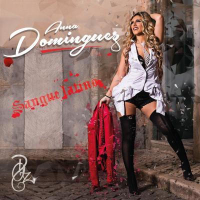 Anna Dominguez - Sangue Latino