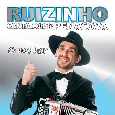 Ruizinho - Cantador de Penacova - O Melhor