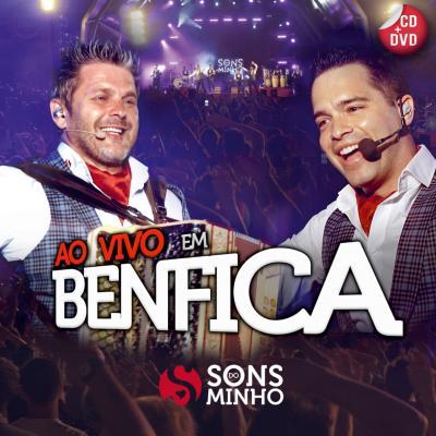 Sons do Minho - Ao vivo em Benfica (CD+DVD)