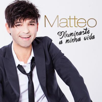 Matteo - Iluminaste a minha vida