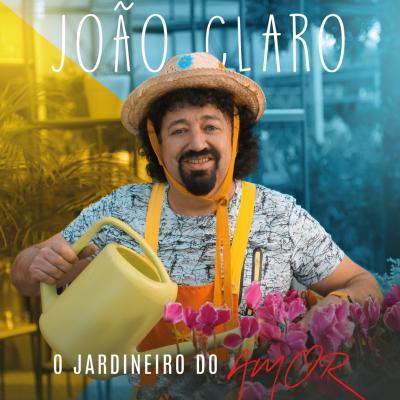 João Claro - O jardineiro do amor