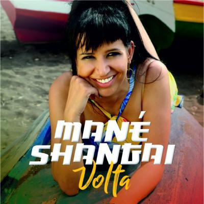 Mané Shangai - Volta