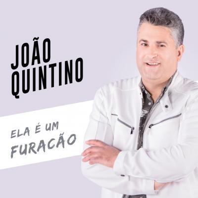 João Quintino - Ela é uma furacão