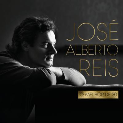 José Alberto Reis - O melhor de 30