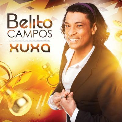 Bélito Campos - Xuxa