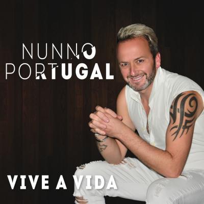 Nunno Portugal - Vive a vida