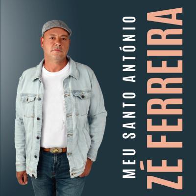 Zé Ferreira - Meu Santo António