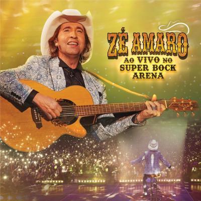 Zé Amaro - Ao vivo no Super Bock Arena